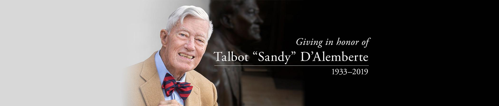 "Giving in honor of Talbot ""Sandy"" D'Alemberte"
