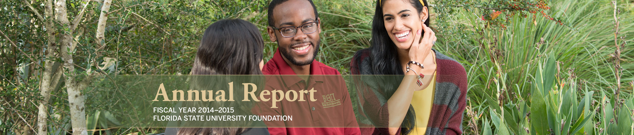 FSU Foundation Annual Report Fiscal Year 2014-2015
