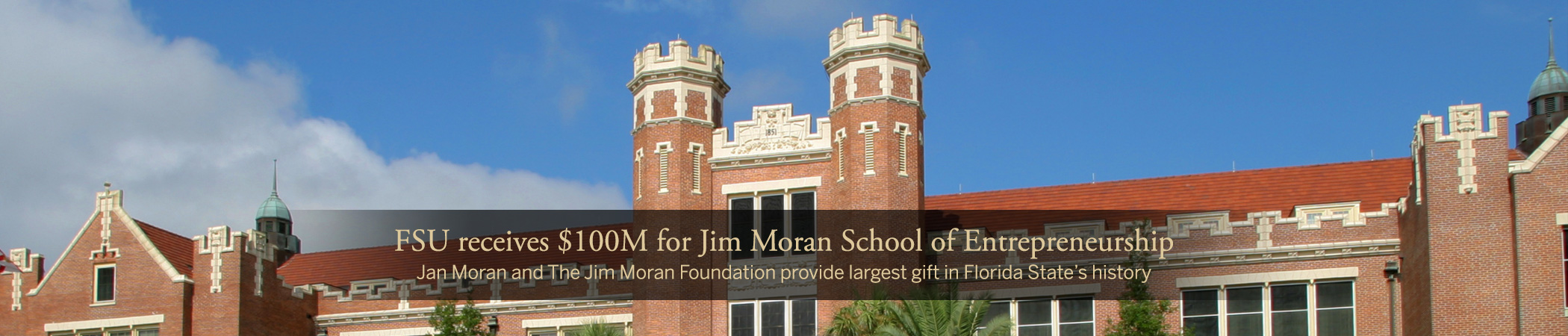 FSU receives $100M for Jim Moran School of Entrepreneurship