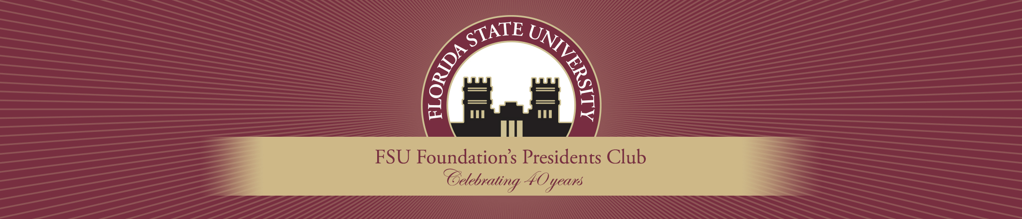 FSU Foundation's Presidents Club - Celebrating 40 years